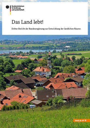 Titelbild des Berichtes der Bundesregierung zur Entwicklung ländlicher Räume