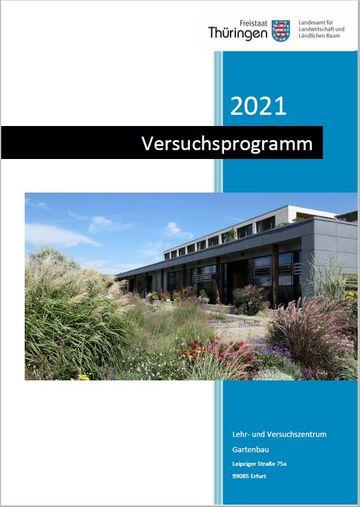 Bild vom Versuchsprogramm 2021