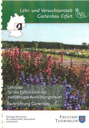 Lehrplan 2jährige Fachschule Gartenbau